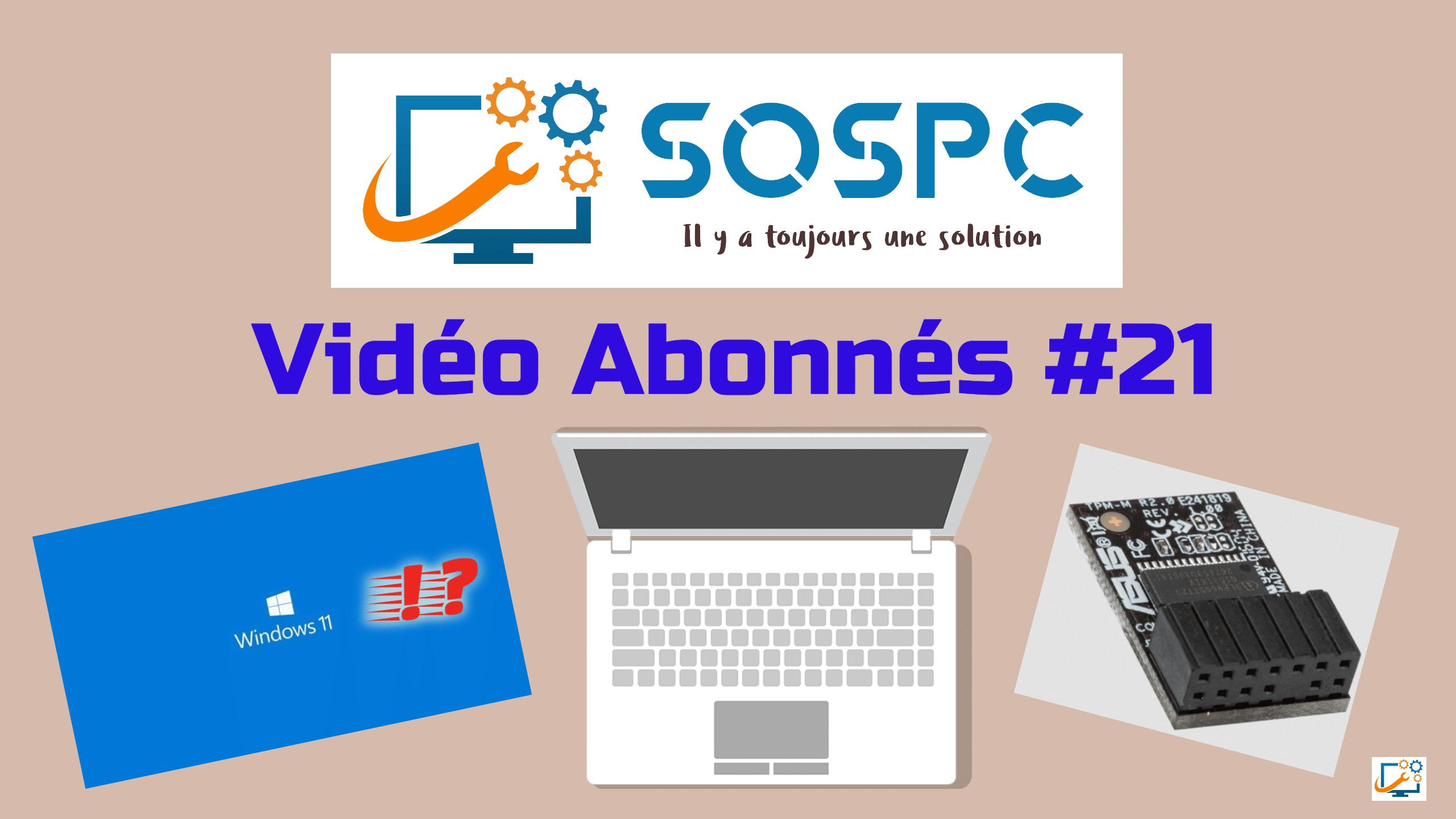 Vidéo abonnés #21 Windows 11 & Microsoft